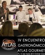 IV ENCUENTRO GASTRONÓMICO ATLAS GOURMET Kitchen Club – días 9 y 10 de marzo 2015