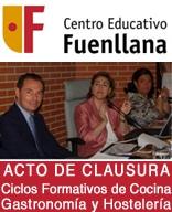 Acto de Clausura de Curso 2011 Centro Educativo Fuenllana  Ciclos Formativos de Cocina, Gastronomía y Hostelería